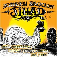 Andrew Jackson Jihad - Candy Cigarettes, Capguns, Issue Problems and Such (Cover Artwork)