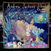 Andrew Jackson Jihad - Christmas Island (Cover Artwork)