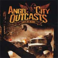 Angel City Outcasts - Let it Ride [reissue] (Cover Artwork)