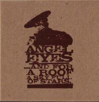Angel Eyes - ...And for a Roof a Sky Full of Stars. (Cover Artwork)
