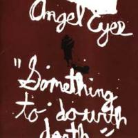 Angel Eyes - Something to Do with Death (Cover Artwork)
