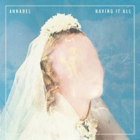Annabel - Having It All (Cover)