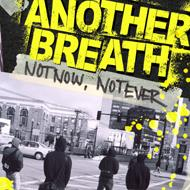 Another Breath - Not Now, Not Ever (Cover Artwork)