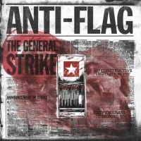 Anti-Flag - The General Strike (Cover Artwork)