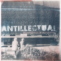 Antillectual - Perspectives & Objectives (Cover Artwork)
