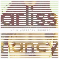 Arliss Nancy - Wild American Runners (Cover Artwork)