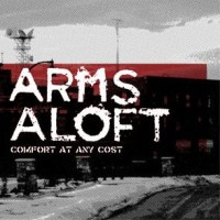 Arms Aloft - Comfort at Any Cost [7 inch] (Cover Artwork)