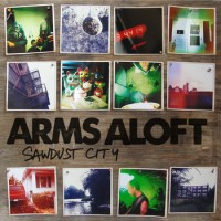 Arms Aloft - Sawdust City (Cover Artwork)