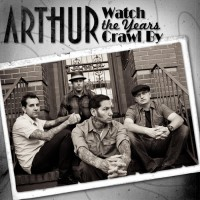 Arthur - Watch the Years Crawl By (Cover Artwork)