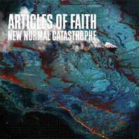 Articles of Faith - New Normal Catastrophe [12-inch] (Cover Artwork)