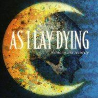 As I Lay Dying - Shadows Are Security (Cover Artwork)