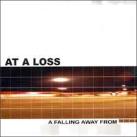 At a Loss - A Falling Away From (Cover Artwork)