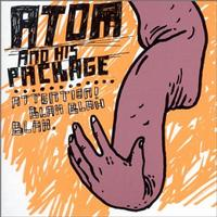 Atom and His Package - Attention!  Blah Blah Blah. (Cover Artwork)