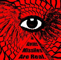 The Atomic Missiles - Are Real (Cover Artwork)
