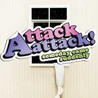 Attack Attack! - Someday Came Suddenly (Cover Artwork)
