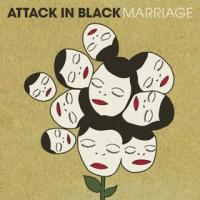 Attack in Black - Marriage (Cover Artwork)
