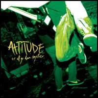 Attitude - We All Go Down Together (Cover Artwork)