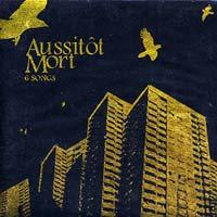 Aussitôt Mort - 6 Songs (Cover Artwork)