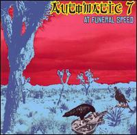 Automatic 7 - At Funeral Speed (Cover Artwork)