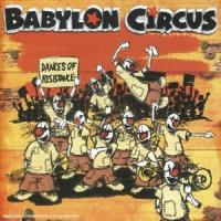 Babylon Circus - Dances Of Resistance (Cover Artwork)