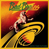 Bad Brains - Into the Future (Cover Artwork)