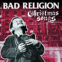 Bad Religion - Christmas Songs (Cover Artwork)