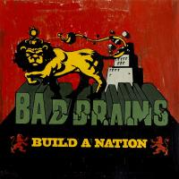 Bad Brains - Build a Nation (Cover Artwork)