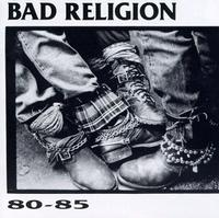 Bad Religion - 80-85 (Cover Artwork)