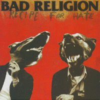 Bad Religion - Recipe For Hate (Cover Artwork)