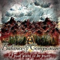 Balance and Composure - I Just Want to Be Pure (Cover Artwork)