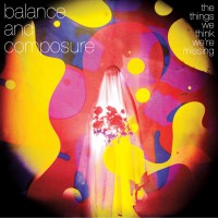 Balance and Composure - The Things We Think We're Missing (Cover Artwork)