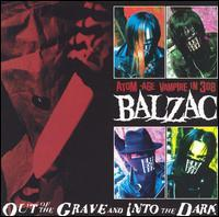 Balzac - Out of the Grave and Into the Dark [CD/DVD] (Cover Artwork)