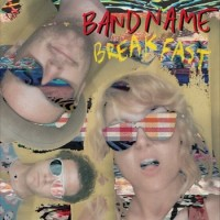 Bandname - Breakfast [12-inch] (Cover Artwork)