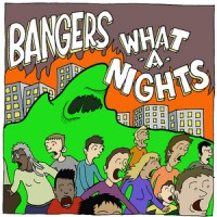 Bangers / What-A-Nights - Split [7-inch] (Cover Artwork)