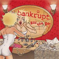 Bankrupt - Bad Hair Day (Cover Artwork)