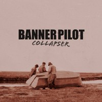 Banner Pilot - Collapser (Cover Artwork)