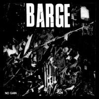 Barge - No Gain [7-inch] (Cover Artwork)