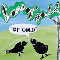 Bars of Gold - Of Gold [12-inch] (Cover Artwork)