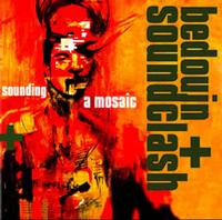Bedouin Soundclash - Sounding A Mosaic (Cover Artwork)