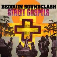 Bedouin Soundclash - Street Gospels (Cover Artwork)