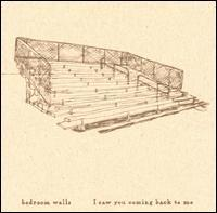 Bedroom Walls - I Saw You Coming Back To Me (Cover Artwork)