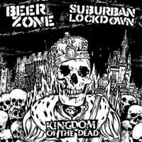 Beerzone / Suburban Lockdown - Kingdom of the Dead (Cover Artwork)