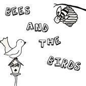 Bees and the Birds - Bees and the Birds (Cover Artwork)