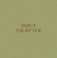 Beirut - The Rip Tide (Cover Artwork)