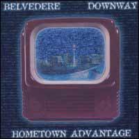 Belvedere / Downway - Hometown Advantage (Cover Artwork)