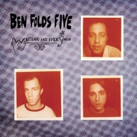 Ben Folds Five - Whatever and Ever Amen (Cover Artwork)