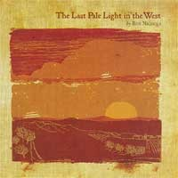 Ben Nichols - The Last Pale Light in the West (Cover Artwork)