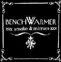 Benchwarmer - Smoke & Mirrors (Cover Artwork)
