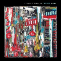 Benjamin Gibbard - Former Lives (Cover Artwork)