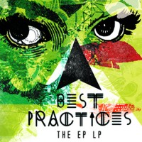Best Practices - The EP LP [12-inch] (Cover Artwork)